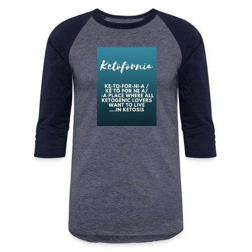Ketofornia - Baseball T-Shirt