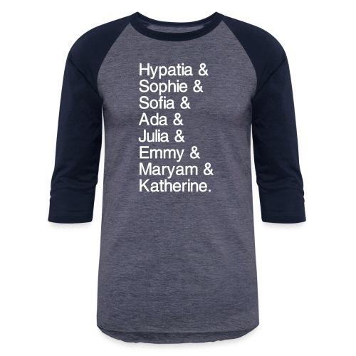 Women in Mathematics (with space before &) - Unisex Baseball T-Shirt