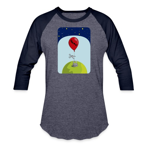 dreams balloon and society 2018 - Baseball T-Shirt