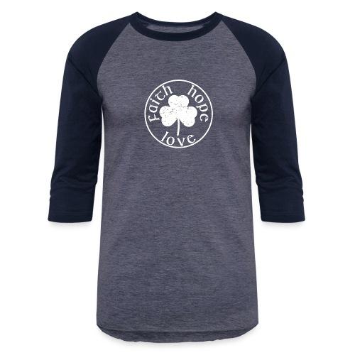 Irish Shamrock Faith Hope Love - Baseball T-Shirt