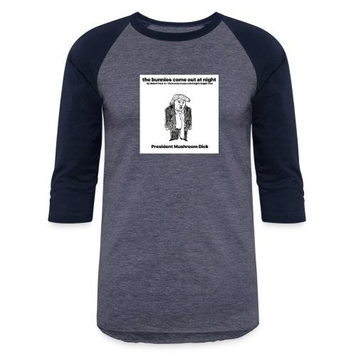 tbcoan Mushroom Dick - Baseball T-Shirt
