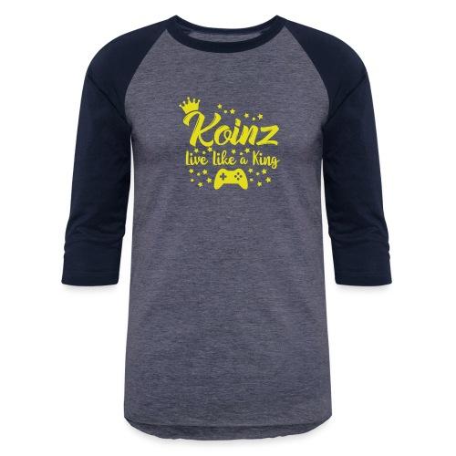 Live Like A King - Unisex Baseball T-Shirt