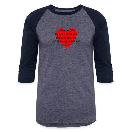 Ecclesiasties 10:2 - Baseball T-Shirt