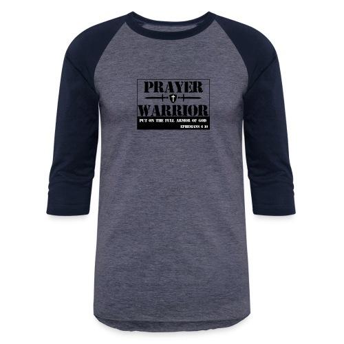Prayer warrior - Baseball T-Shirt