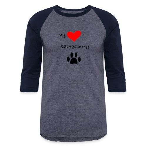 Dog Lovers shirt - My Heart Belongs to my Dog - Baseball T-Shirt