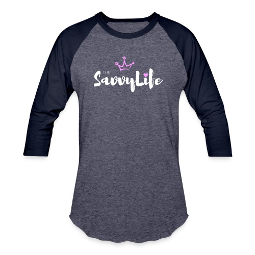 The Savvy Life - Baseball T-Shirt