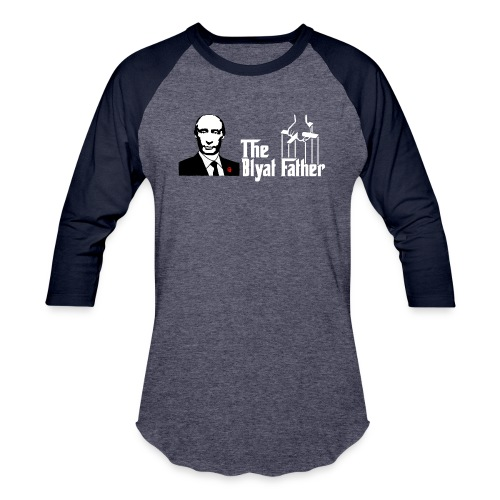 The Blyat Father - Baseball T-Shirt