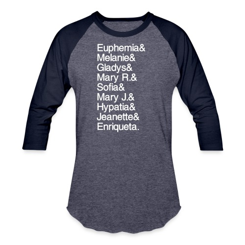 Math Gals 1sts with #MathGals hashtag - Baseball T-Shirt