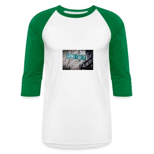 Grind For It Street Sign - Baseball T-Shirt