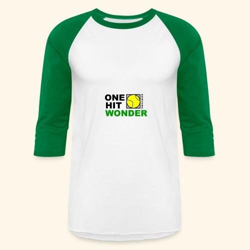One Hit Wonder - Baseball T-Shirt