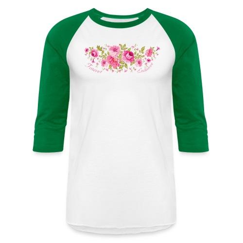 Forever Endeavor Roses - Unisex Baseball T-Shirt