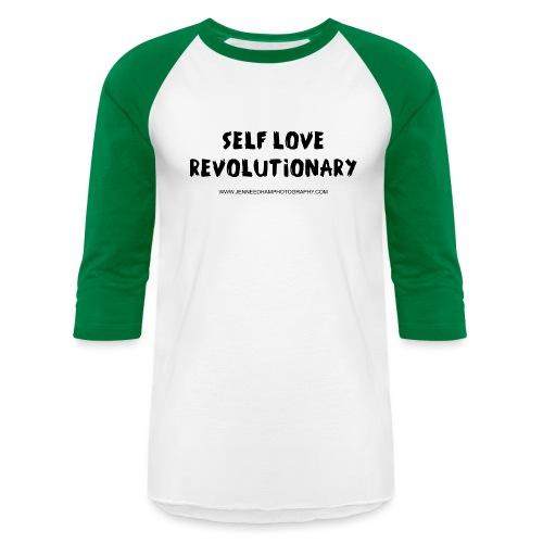 Self Love Revolutionary - Unisex Baseball T-Shirt