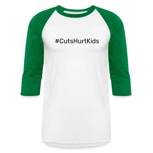#CutsHurtKids - Unisex Baseball T-Shirt