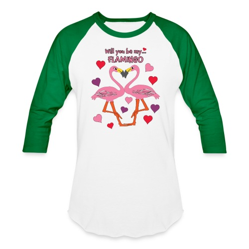 Will You be my Flamingo Valentine Kisses - Baseball T-Shirt