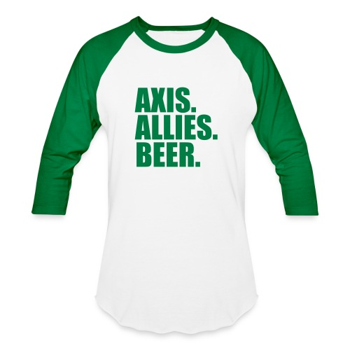 Axis. Allies. Beer. Axis & Allies - Baseball T-Shirt