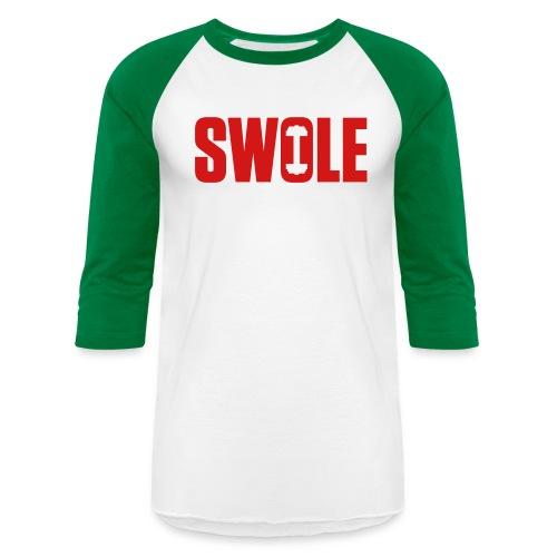 SWOLE - Baseball T-Shirt