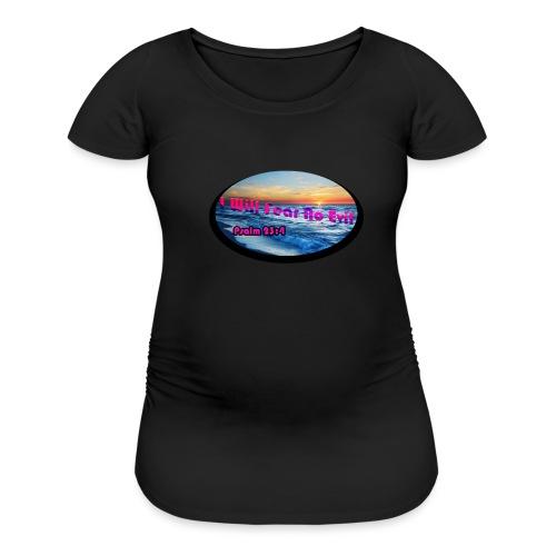 I will fear no evil tee - Women's Maternity T-Shirt