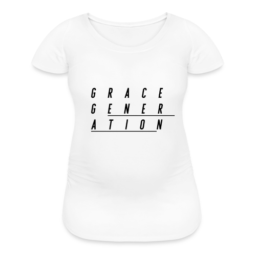 Grace Generation B - Women's Maternity T-Shirt
