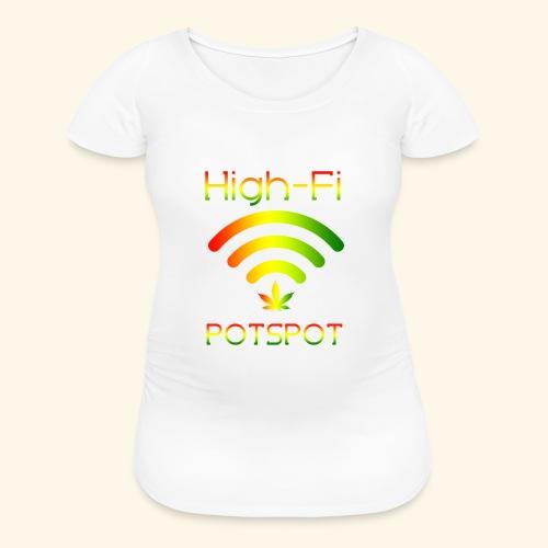 High-Fi Potspot - Weed Wlan - Cannabis Network - Women's Maternity T-Shirt