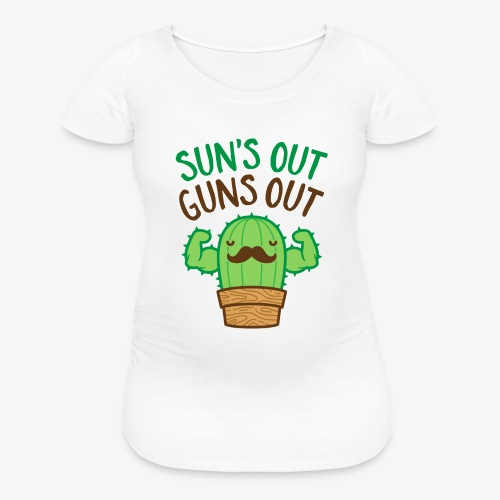 Sun's Out Guns Out Macho Cactus - Women's Maternity T-Shirt