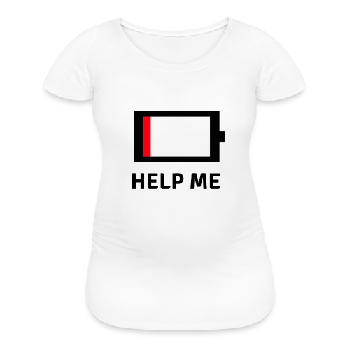 Help me - low battery - Women's Maternity T-Shirt