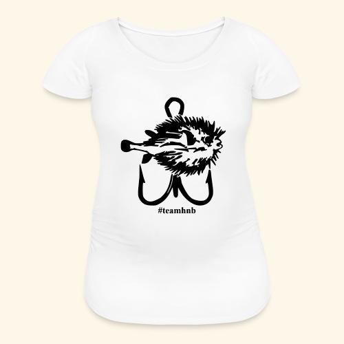 #teamhnb - Women's Maternity T-Shirt