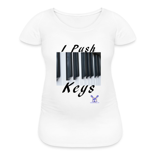 Push keys T - Women's Maternity T-Shirt