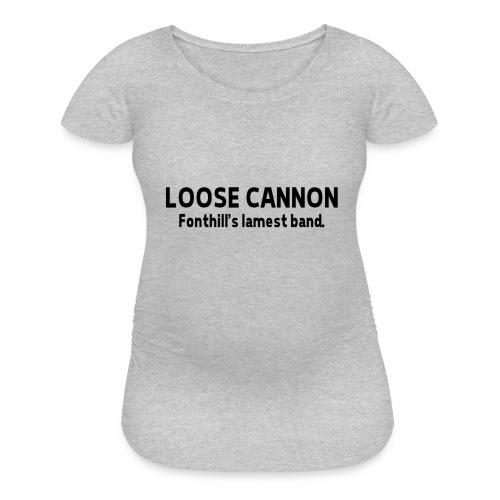 Fonthill's Lamest Band - Women's Maternity T-Shirt