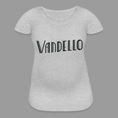 Vandello Logo-Black - Women's Maternity T-Shirt