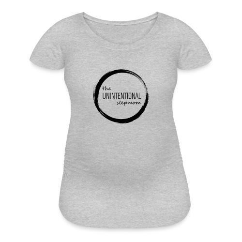 The Unintentional Stepmom Mug - Women's Maternity T-Shirt