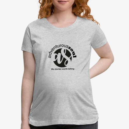 Adventurous Soul Wear - Life Stories Worth Telling - Women's Maternity T-Shirt