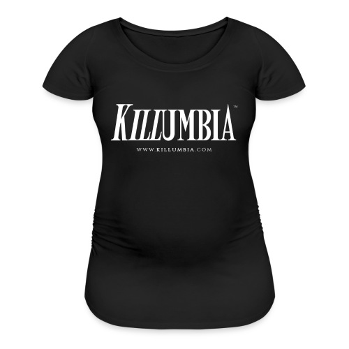 Killumbia Logo - White - Women's Maternity T-Shirt