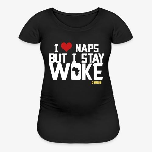 No Naps - Women's Maternity T-Shirt
