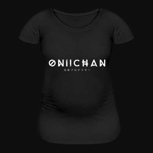 Oniichan - Women's Maternity T-Shirt