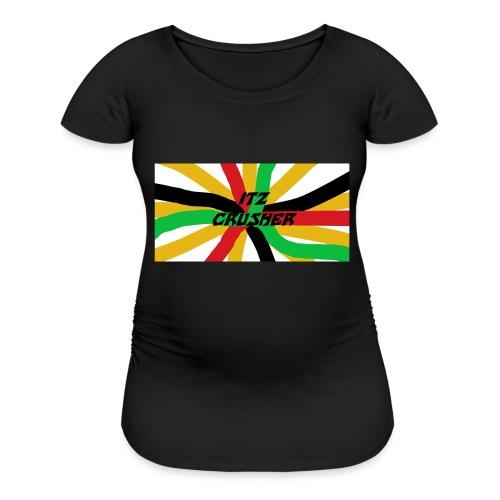 ITZ CRUSHER - Women's Maternity T-Shirt