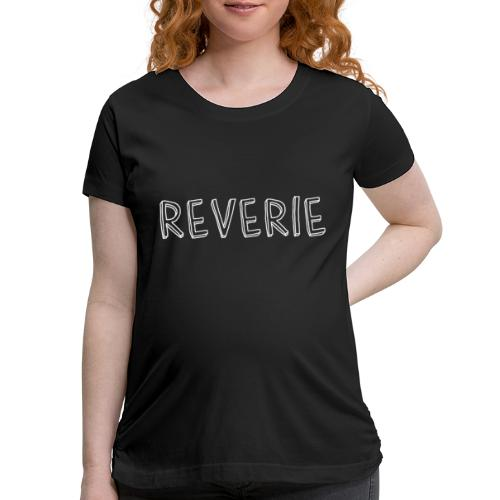 Reverie Film project needs your help - Women's Maternity T-Shirt