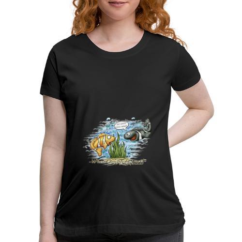 when clownfishes meet - Women's Maternity T-Shirt