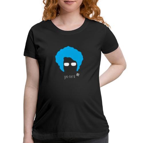 Geo Nerd (him) - Women's Maternity T-Shirt