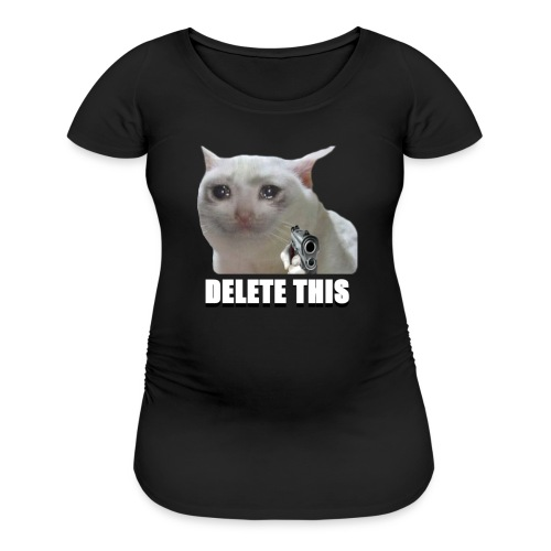 DELETE THIS - Women's Maternity T-Shirt