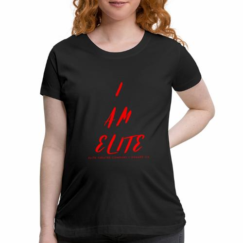 I am Elite - Women's Maternity T-Shirt