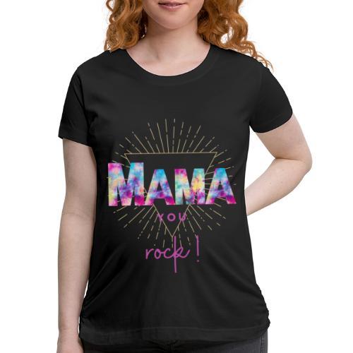 Mama you rock Short Sleeves T-Shirt - Women's Maternity T-Shirt
