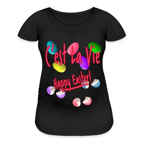 C'est La Vie, Easter Broken Eggs, Cest la vie - Women's Maternity T-Shirt