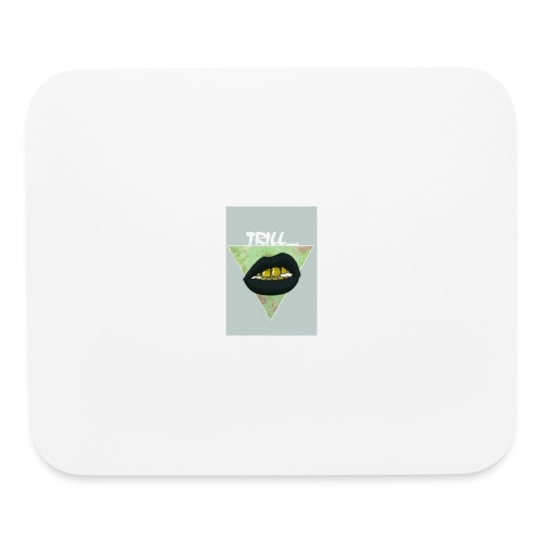 The Trill Project - Mouse pad Horizontal