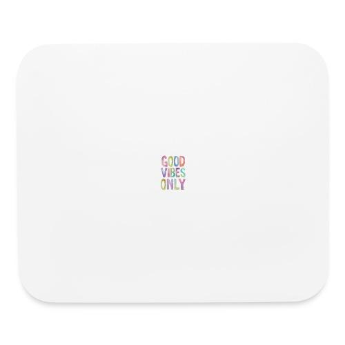 good vibes - Mouse pad Horizontal