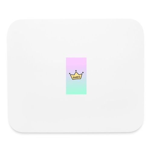 Your the Queen design - Mouse pad Horizontal