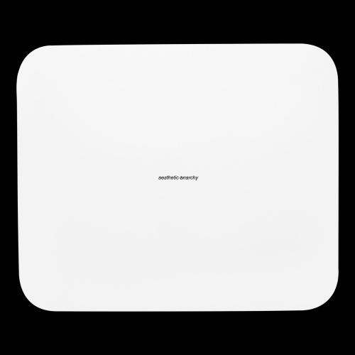 Aesthetic Anarchy - Mouse pad Horizontal