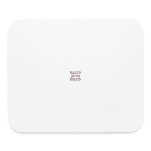 Sassy - Mouse pad Horizontal