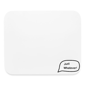 Just Whatever Logo - Mouse pad Horizontal
