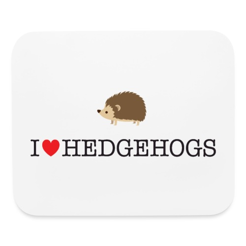 I Love hedgehogs with Cute Hedgehog Illustration - Mouse pad Horizontal