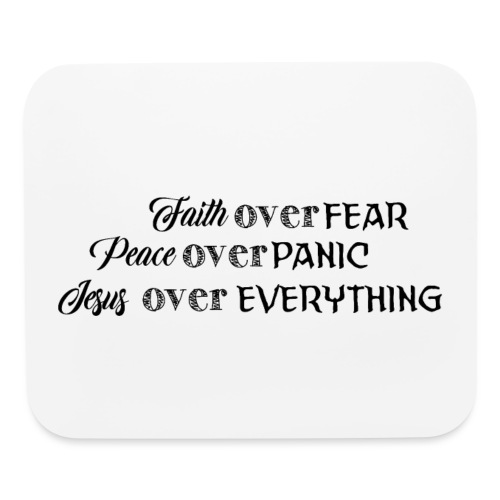 Faith over fear - Mouse pad Horizontal